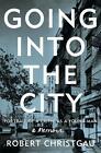 Going into the City von Robert Christgau (2015, Gebundene Ausgabe)