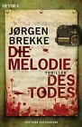 Die Melodie des Todes von Jørgen Brekke (2013, Taschenbuch)