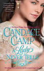 A Lady Never Tells by Candace Camp (Paperback / softback)