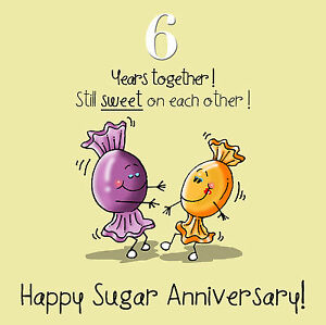6th anniversary greetings card happy sugar anniversary ebay image is loading 6th anniversary greetings card happy sugar anniversary m4hsunfo