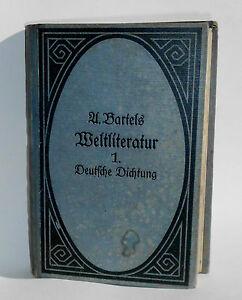 A-Bartels-Weltliteratur-1-Deutsche-Dichtung-eine-Ubersicht-Reclam-um-1918