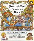 Noble & Hakes : Jimmy'S Boa Bounces Back by Trinka Hakes Noble (Paperback / softback, 1992)