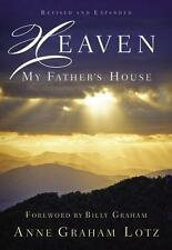 Heaven: My Father's House by Lotz, Anne Graham