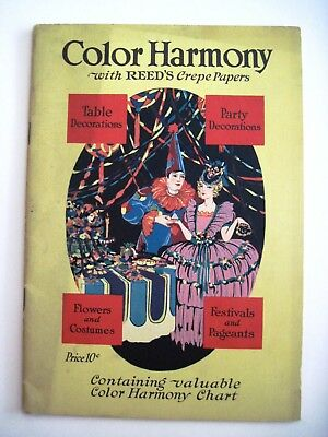 "Home Arts & Crafts 1925 ""color Harmony"" Booklet W/ ""reed's"" Crepe Papers W/ Lots Of Colored Items * Other Home Arts & Crafts"