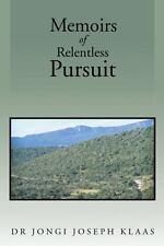 Memoirs of Relentless Pursuit, Klaas, Dr Jongi Joseph, New Books
