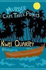 Murder at Cape Three Points by Kwei J. Quartey (Hardback, 2014)