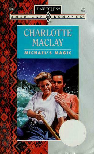 Michael's Magic by Charlotte Maclay