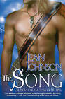 The Song: A Novel of the Sons of Destiny by Jean Johnson (Paperback, 2008)