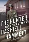 The Hunter and Other Stories by Dashiell Hammett (Paperback / softback, 2014)