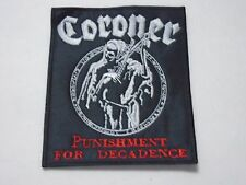 CORONER PUNISHMENT FOR DECADENCE EMBROIDERED PATCH