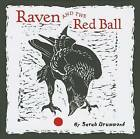 Raven and the Red Ball A225 by Pomegranate Communications Inc,US (Hardback, 2013)