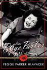 Alias Pegge Parker by Pegge Parker Hlavacek (Paperback / softback, 2010)