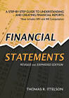Financial Statements: A Step by Step Guide to Understanding and Creating Financial Reports by Thomas Ittelson (Paperback, 2008)