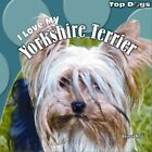 I Love My Yorkshire Terrier by Abigail Beal (Paperback / softback, 2011)
