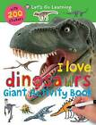 I Love Dinosaurs by Roger Priddy (Novelty book, 2011)