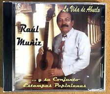 RAUL MUÑIZ Y COJUNTO ESTAMPAS PEPINIANAS - LA VIDA DE MI ABUELA - CD