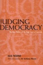 NEW - Judging Democracy: The New Politics of the High Court of Australia