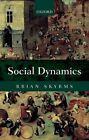 Social Dynamics by Brian Skyrms (Paperback, 2014)