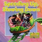 Speeding Up and Slowing Down by Natalie Hyde (Paperback, 2014)