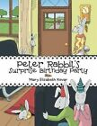 Peter Rabbit's Surprise Birthday Party by Mary Elizabeth Kovar (Paperback / softback, 2016)