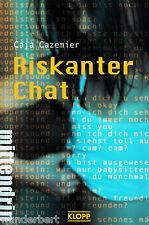*- Riskanter CHAT - Caja CAZEMIER  tb (2008)
