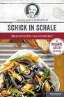 Schick in Schale von Jürgen Gosch (2015, Taschenbuch)