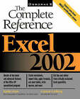 Excel 2002: The Complete Reference by Kathy Ivens, Conrad George Carlberg (Paperback, 2001)