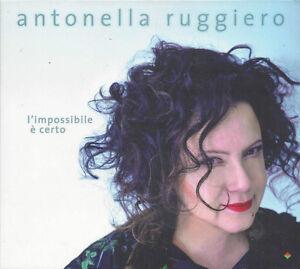 CD-Compact-disc-ANTONELLA-RUGGIERO-L-039-IMPOSSIBILE-E-039-CERTO-nuovo