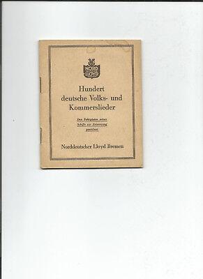 Praktisch Norddeutscher Lloyd Bremen, Hundert Dt. Volks- U. Kommerslieder Schnelle WäRmeableitung