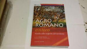 Agro romano antico. Guida alla scoperta del territorio - Gangemi -2011,,20a21
