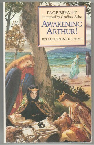 Awakening Arthur  His Return in Our Time