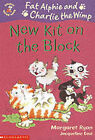 New Kit on the Block by Margaret Ryan (Paperback, 2002)