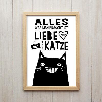 Alles Was Man Braucht Kunstdruck A4 Liebe Katze Spruch Deko Bild Poster Geschenk