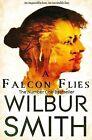 A Falcon Flies by Wilbur Smith (Paperback, 2015)