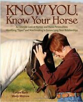Know You, Know Your Horse - Marry Morrow And Eunice Rush