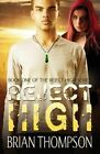 Reject High by Brian Thompson (Paperback / softback, 2013)