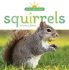 Squirrels by Lindsy J O'Brien (Hardback, 2016)
