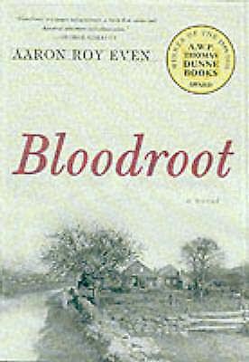 (Good)-Bloodroot (Hardcover)-Even, Aaron Ray-0312265611