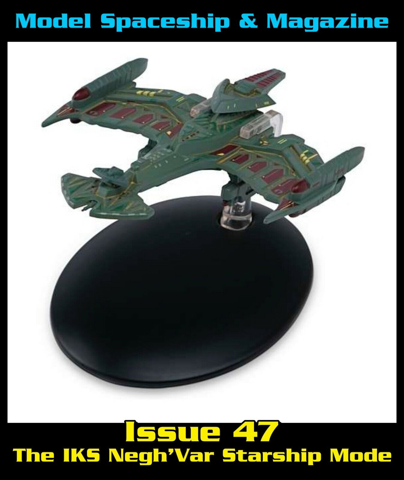 issue 47: The IKS Negh'Var Starship Mode