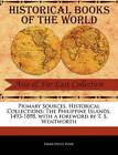 The Philippine Islands, 1493-1898 by Emma Helen Blair (Paperback / softback, 2011)