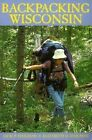 Backpacking Wisconsin by Jack P. Hailman 9780299168148 Paperback 2000