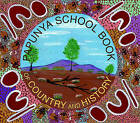 The Papunya School Book of Country and History by Nada Wheatley (Paperback, 2003)