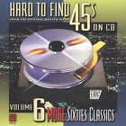 Hard to Find 45's on CD, Vol. 6: More Sixties Classics by Various Artists (CD, Oct-2001, Eric Records)