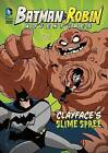 Clayface's Slime Spree by Laurie S Sutton (Paperback / softback, 2016)