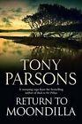 Return to Moondilla by Tony Parsons (Paperback, 2015)