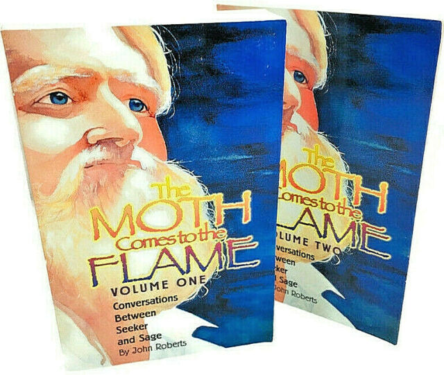 The Moth Comes to the Flame, Vols. 1-2 -- Conversations -- John Roberts  (1998)