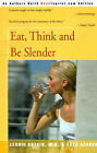 Eat, Think and Be Slender by Leonid Kotkin (Paperback / softback, 2000)