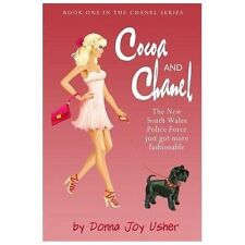Cocoa and Chanel by Donna Joy Usher (2013, Paperback)