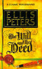 The Will and the Deed by Ellis Peters (Paperback, 1991)
