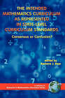 The Intended Mathematics Curriculum as Represented in State-level Curriculum Standards: Consensus or Confusion? by Information Age Publishing (Paperback, 2006)